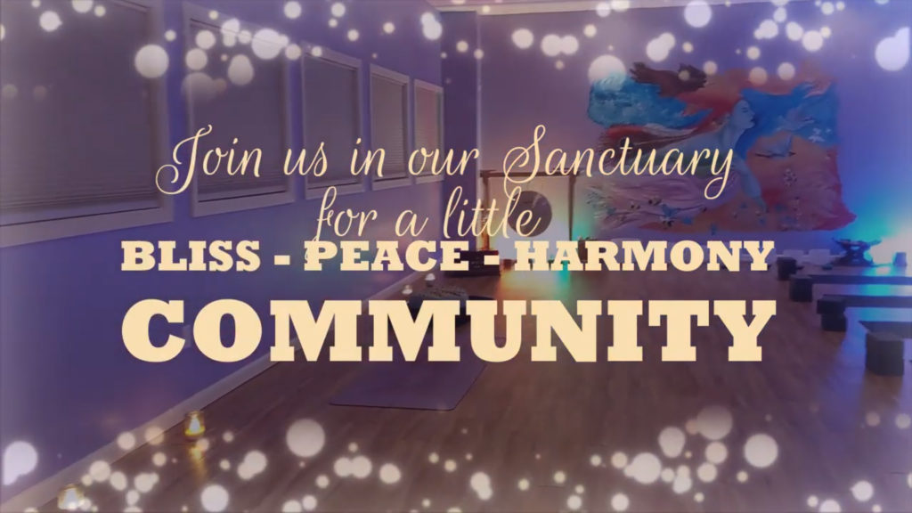 Join us for a little Bliss, Peace, Harmony, Community