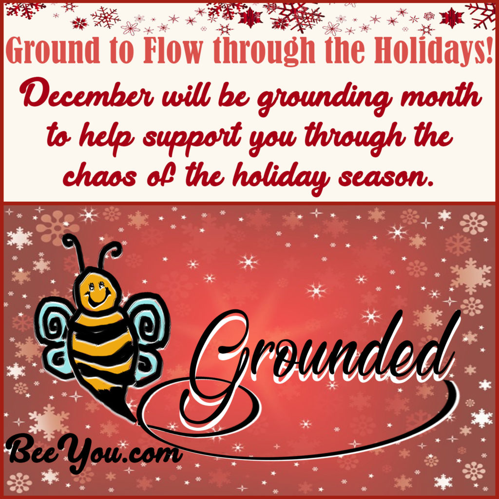 Grounding to flow through the holiday season